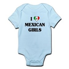 I Love Mexican Girls Infant Bodysuit