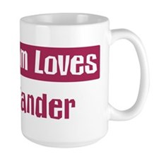 Mom Loves Xander Mug