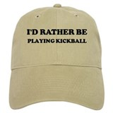 Rather be Playing Kickball Cap