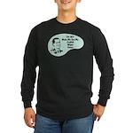 English Major Voice Long Sleeve Dark T-Shirt