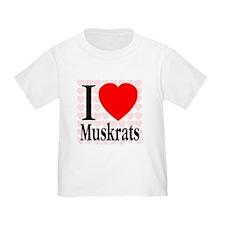 I Love Muskrats T