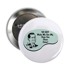 "Deep Sea Diver Voice 2.25"" Button (100 pack)"