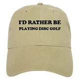 Rather be Playing Disc Golf Baseball Cap