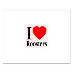 I Love Roosters Small Poster
