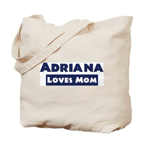 Adriana Loves Mom Tote Bag
