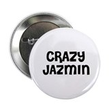 CRAZY JAZMIN Button