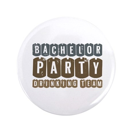 "Bachelor Drinking Team 3.5"" Button"