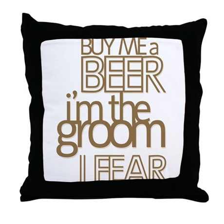 Buy Me a Beer Groom Throw Pillow