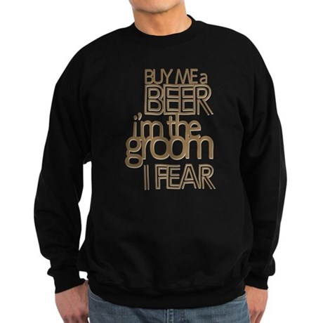 Buy Me a Beer Groom Sweatshirt (dark)