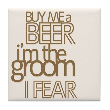 Buy Me a Beer Groom Tile Coaster