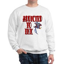 Addicted to Ink Sweatshirt