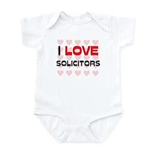 I LOVE SOLICITORS Infant Bodysuit