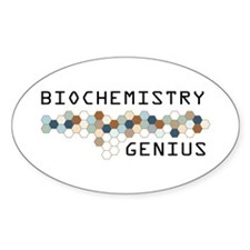 Biochemistry Genius Oval Decal