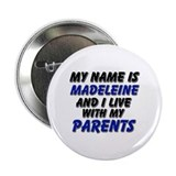 my name is madeleine and I live with my parents 2.