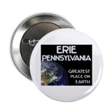 erie pennsylvania - greatest place on earth 2.25""