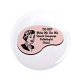 "Speech Language Pathologist Voice 3.5"" Button (100"