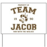 Twilight Team Jacob Yard Sign
