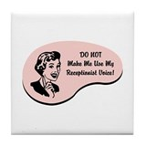Receptionist Voice Tile Coaster