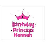 1st Birthday Princess Hannah! Small Poster