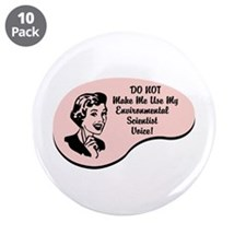 "Environmental Scientist Voice 3.5"" Button (10 pack"