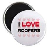 "I LOVE ROOFERS 2.25"" Magnet (10 pack)"