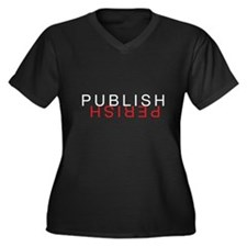Women's Plus Sz. Dark T-Shirt - Publish Perish