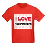 I LOVE RESEARCHERS T