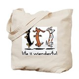 Life Is Wienderful Tote Bag
