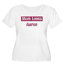 Mom Loves Aaron T-Shirt