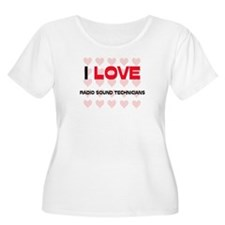 I LOVE RADIO SOUND TECHNICIANS T-Shirt