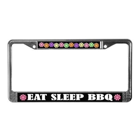 Eat Sleep BBQ License Plate Frame