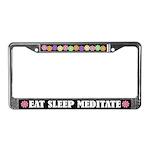 Eat Sleep Meditate License Plate Frame