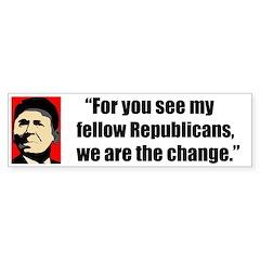 Reagan Quote - We are the cha Sticker (Bumper 10 p