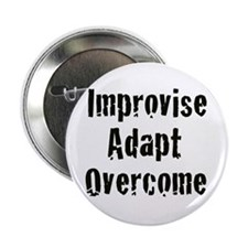 Improvise Adapt Overcome Button