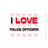 I LOVE POLICE OFFICERS Postcards (Package of 8)