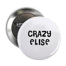 CRAZY ELISE Button