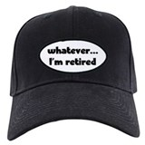 I'm Retired Baseball Hat