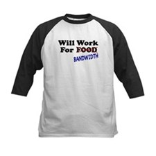 Will Work For Bandwidth Tee