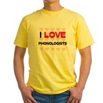 I LOVE PHONOLOGISTS Yellow T-Shirt