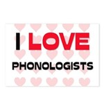I LOVE PHONOLOGISTS Postcards (Package of 8)