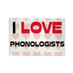 I LOVE PHONOLOGISTS Rectangle Magnet