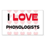 I LOVE PHONOLOGISTS Rectangle Sticker