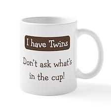 Have Twins - Coffee Mug