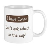Have Twins - Coffee Coffee Mug