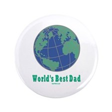 "World's Best Dad 3.5"" Button"
