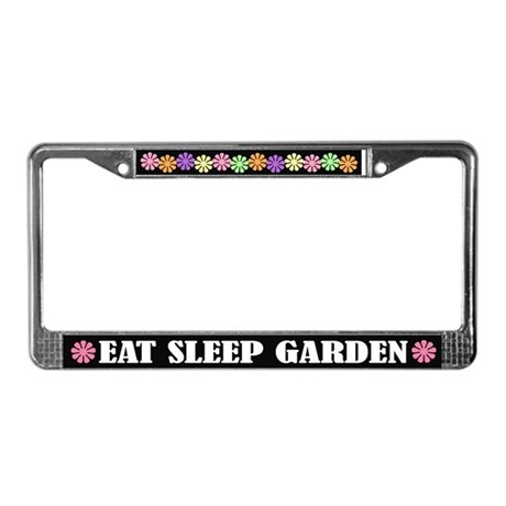 Eat Sleep Garden License Plate Frame