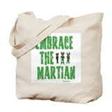Embrace The Martian Tote Bag