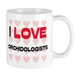 I LOVE ORCHIDOLOGISTS Mug