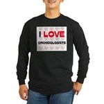 I LOVE ORCHIDOLOGISTS Long Sleeve Dark T-Shirt