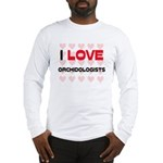 I LOVE ORCHIDOLOGISTS Long Sleeve T-Shirt